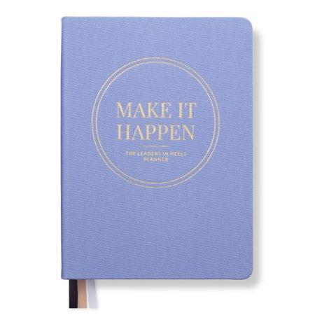 Leaders in Heels Planner – Make It Happen – Cornflower Blue