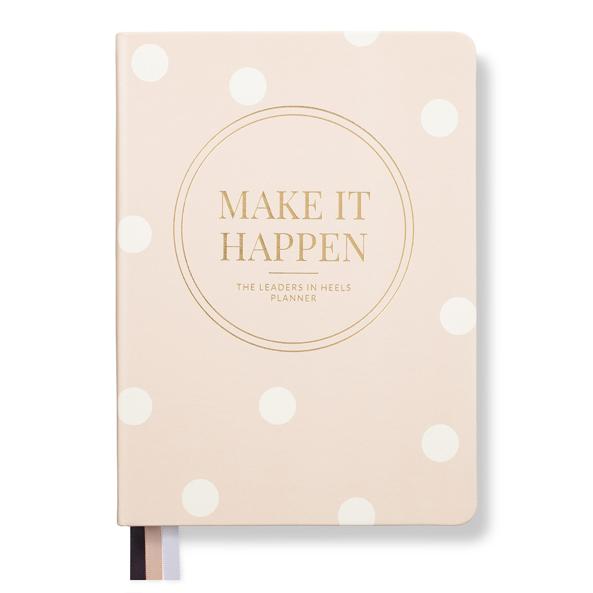Leaders in Heels Planner – Make It Happen – Spotted Pink