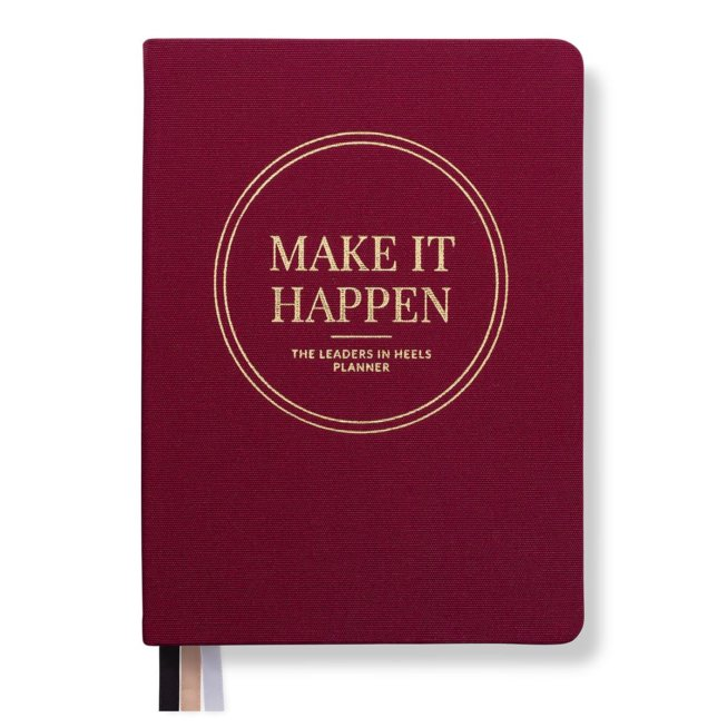 Leaders in Heels Planner – Make It Happen – Rich Burgundy